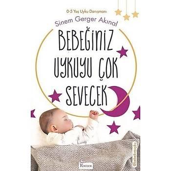 Bebeðiniz Uykuyu Çok Sevecek Sinem Gerger Akýnal Koridor Yayýncýlýk