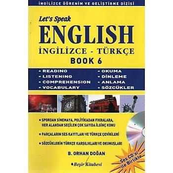 Let's Speak English Book-6 B. Orhan Doðan Beþir Kitabevi