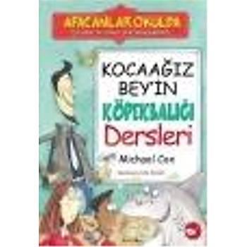 Afacanlar Okulda-Kocaaðýz Bey'in Köpekbalýðý Dersleri Alan MacDonald Beyaz Balina Yayýnlarý