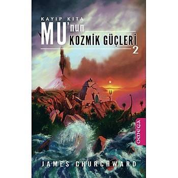Kayýp Kýta Munun Kozmik Güçleri-2 James Churchward Omega Yayýnlarý