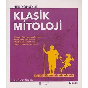 Her Yönüyle Klasik Mitoloji Nancy Conner Akýlçelen Kitaplar