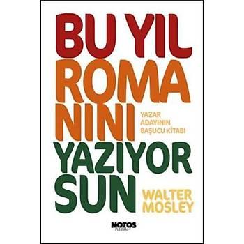 Bu Yýl Romanýný Yazýyor musun Walter Mosley Notos Kitap Yayýnevi