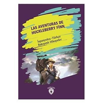 Las Aventuras de Huckleberry Finn-Ýspanyolca Türkçe Bakýþýmlý Hikayeler Dorlion Yayýnlarý Kolektif Dorlion Yayýnlarý