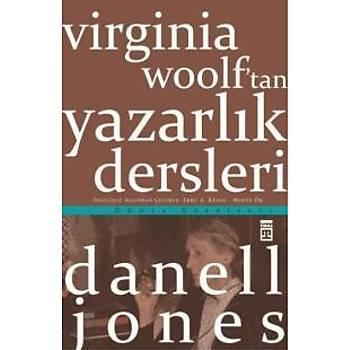Virginia Woolf'tan Yazarlýk Dersleri Danell Jones Timaþ Yayýnlarý