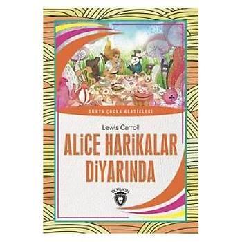 Alice Harikalar Diyarýnda-Dünya Çocuk Klasikleri 7-12 Yaþ Lewis Carroll Dorlion Yayýnlarý