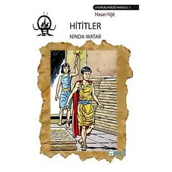 Hititler - NindaWatar Hasan Yiðit Bulut Yayýnlarý
