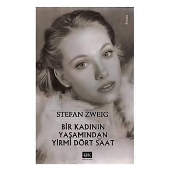 Bir Kadýnýn Yaþamýndan Yirmi Dört Saat Stefan Zweig Optimum Kitap