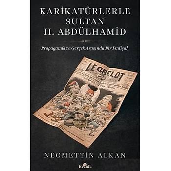 Karikatürlerle Sultan II. Abdülhamid Necmettin Alkan Kronik Kitap