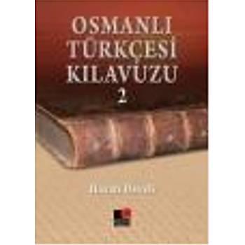 Osmanlý Türkçesi Kýlavuzu-2 Hayati Develi Kesit Yayýnlarý
