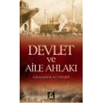 Devlet ve Aile Ahlaký Kýnalýzade Ali Efendi Ýlgi Kültür Sanat Yayýncýlýk