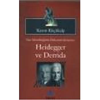 Batý Metafiziðinin Dekonstrüksiyonu: Heidegger ve Kasým Küçükalp Sentez Yayýncýlýk