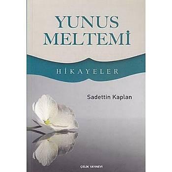 Yunus Meltemi Sadettin Kaplan Çelik Yayýnevi