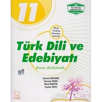 Palme 11. Sýnýf Türk Dili ve Edebiyatý Konu Anlatýmlý-YENÝ Palme Yayýncýlýk Komisyon Palme Yayýncýlýk-Hazýrlýk
