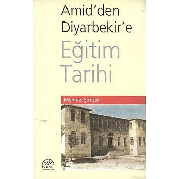 Amid'den Diyarbakýr'e Eðitim Tarihi Mehmet Þimþek Kent Yayýnlarý