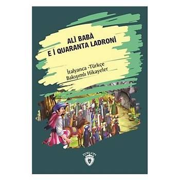 Ali Baba e i Quaranta Ladroni-Ýtalyanca Türkçe Bakýþýmlý Hikayeler Dorlion Yayýnlarý Kolektif Dorlion Yayýnlarý
