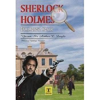 Sherlock Holmes Esrarengiz Konak Sir Arthur Conan Doyle Rönesans Yayýnlarý