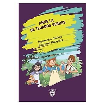 Anne La De Tejados Verdes-Ýspanyolca Türkçe Bakýþýmlý Hikayeler Dorlion Yayýnlarý Kolektif Dorlion Yayýnlarý