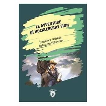 Le Avventure Di Huckleberry Finn-Ýtalyanca Türkçe Bakýþýmlý Hikayeler Dorlion Yayýnlarý Kolektif Dorlion Yayýnlarý