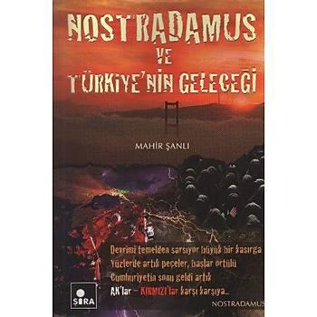 Nostradamus ve Türkiye'nin Geleceði Mahir Þanlý Þira Yayýnlarý