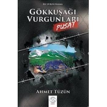 Gökkuþaðý Vurgunlarý - Pusat Ahmet Tüzün Post Yayýn Daðýtým