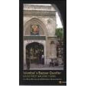 Istanbul's Bazaar Quarter: Backstreet Walking Tours A.Mershon-E.Weissenbacher Çitlembik Yayýnlarý