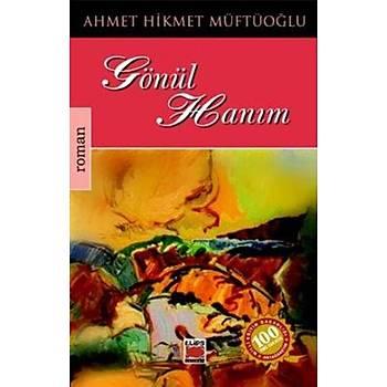 Gönül Haným Ahmet Hikmet Müftüoðlu Elips Kitap