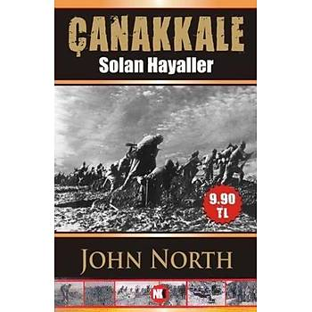 Çanakkale (Solan Hayaller) John North Nokta Kitap