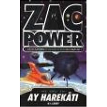 Zac Power Serisi-07: Ay Harekatý H.I. Larry Caretta Kitaplarý