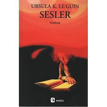 Sesler Ursula K. Le Guin Metis Yayýnlarý