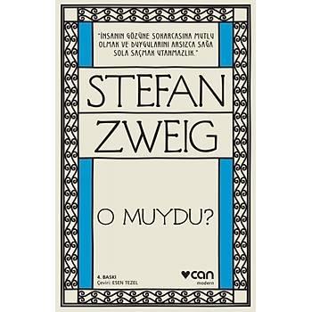 O Muydu Stefan Zweig Can Sanat Yayýnlarý