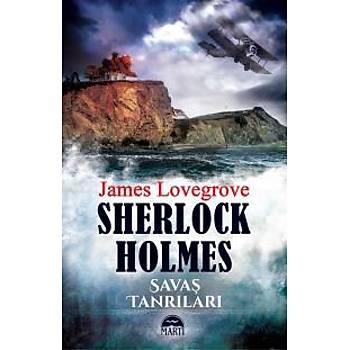 Sherlock Holmes-Savaþ Tanrýlarý James Lovegrove Martý Yayýncýlýk