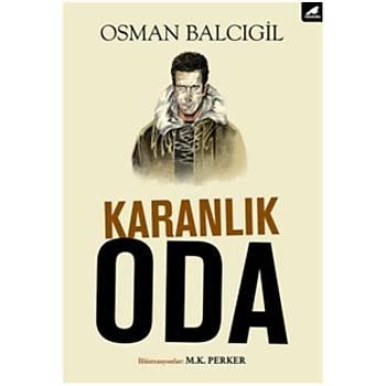 Karanlýk Oda Osman Balcýgil Karakarga Yayýnlarý