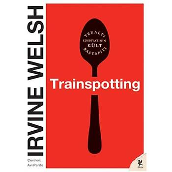Trainspotting Irvine Welsh Siren Yayýnlarý