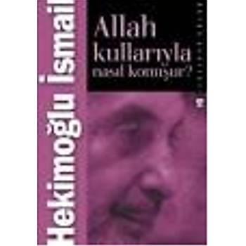 Allah Kullarýyla Nasýl Konuþur? Hekimoðlu Ýsmail Timaþ Yayýnlarý