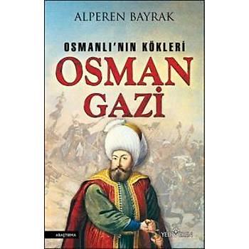 Osmanlýnýn Kökleri Osman Gazi Alperen Bayrak Yediveren Yayýnlarý