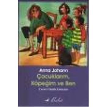 Çocuklarým, Köpeðim ve Ben Anna Johann Bulut Yayýnlarý
