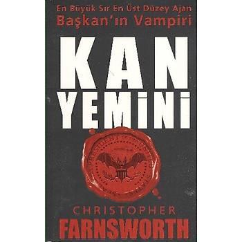 Kan Yemini (En Büyük Sýr En Üst Düzey Ajan Baþak'ýn Vampiri) Christopher Farnsworth Olimpos Yayýnlarý