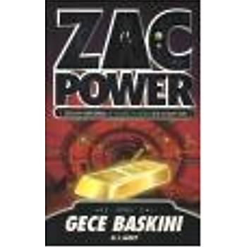 Zac Power Serisi-06: Gece Baskýný (Brd) H.I. Larry Caretta Kitaplarý