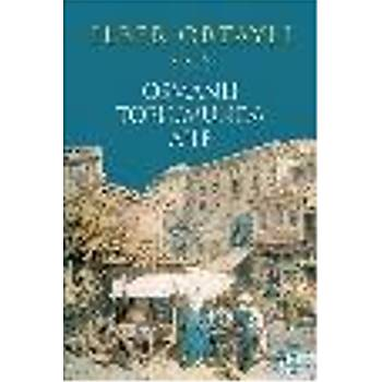 Osmanlý Toplumunda Aile (K.Kapak) Ýlber Ortaylý Timaþ Tarih