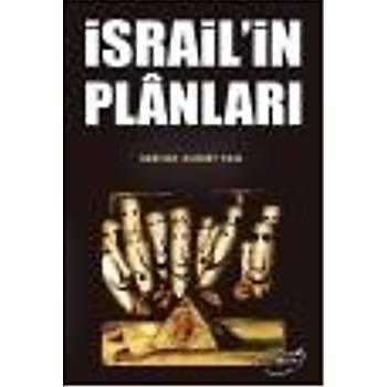 Ýsrail'in Planlarý Serhat Ahmet Tan Þira Yayýnlarý