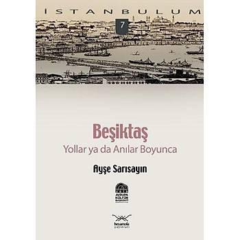 Ýstanbulum-07: Beþiktaþ
