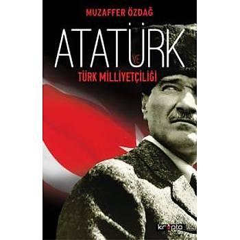 Atatürk ve Türk Milliyetçiliði Muzaffer Özdað Kripto Kitaplar