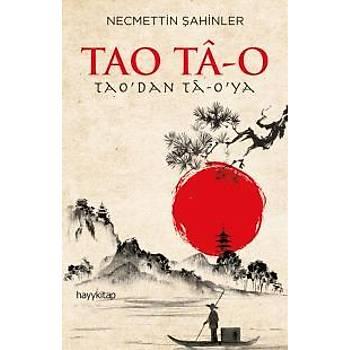 Tao Ta-O Necmettin Þahinler Hayy Kitap