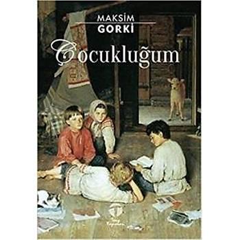 Çocukluðum Maksim Gorki Tema Yayýnlarý