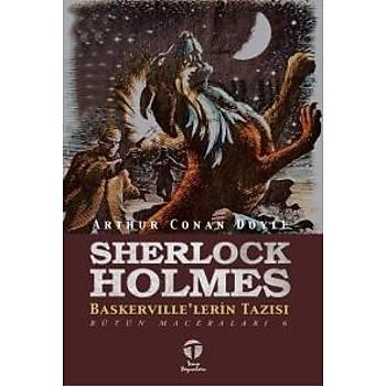 Sherlock Holmesun Maceralarý Bütün Maceralarý 6-Baskervillelerin Tazýsý Arthur Conan Doyle Tema Yayýnlarý