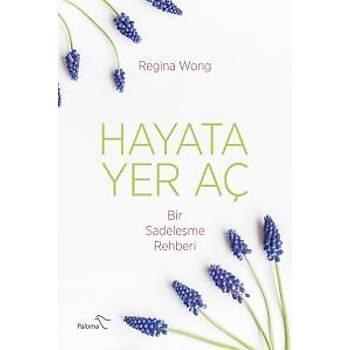 Hayata Yer Aç Regina Wong Paloma Yayýnevi