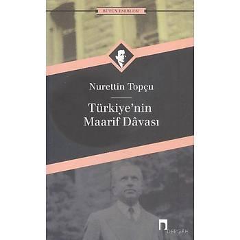 Türkiyenin Maarif Davasý Nurettin Topçu Dergah Yayýnlarý
