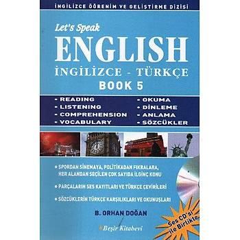 Let's Speak English Book-5 B. Orhan Doðan Beþir Kitabevi