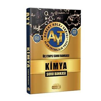 Robert AYT Kimya Soru Bankasý-Kolej Serisi YENÝ Robert Yayýnlarý Komisyon Robert Yayýnlarý
