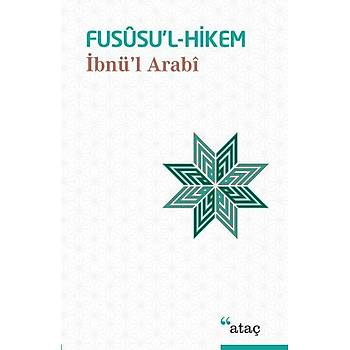 Fususu'l-Hikem Ýbnü'l Arabi Ataç Yayýnlarý